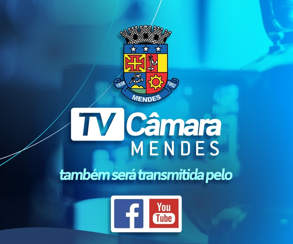 TV Câmara - Transmissão das Sessões Legislativas via Facebook e YouTube